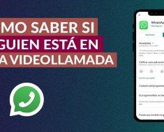 ¿Cómo saber si la otra persona está en otra llamada de WhatsApp?