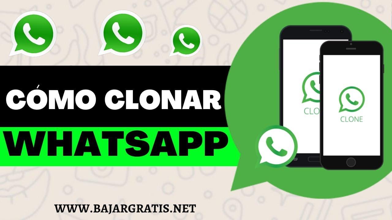 ¿Cómo se puede clonar el WhatsApp?